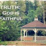 21 Truths: God is Faithful