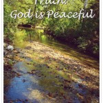 21 Truths: God is Peaceful