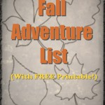 Fall Adventure List (With Printable)