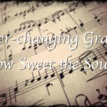 Ever-Changing Grace (#Everyday Jesus Linkup)