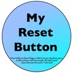 The Reset Button (#EverydayJesus Link-up)
