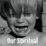Our Spiritual Temper Tantrums #EverydayJesus