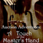 Auction Adventures: Touch of the Master's Hand #EverydayJesus