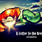 A letter to the Broken (#EverydayJesus Link-Up)