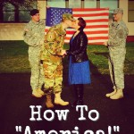 "How To ""America!"" (Army Wife Network)"