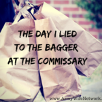 The Day I Lied to the Bagger at the Commissary
