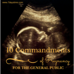 10 Commandments of Pregnancy: For the General Public