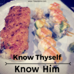 Know Thyself… Know Him