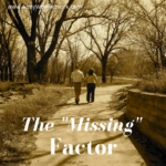 "The ""Missing"" Factor (Army Wife Network)"