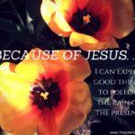 Because of Jesus: Photo Series #2