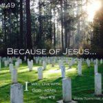 Because of Jesus: Photo Series #4